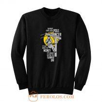 Support Your Pole Dancer Utility Electric Lineman Sweatshirt