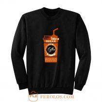 Take a Coffee Break Sweatshirt