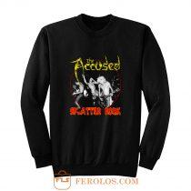 The Accused Splatter Rock Sweatshirt