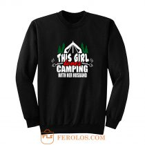 This Girl Loves Camping With His Wife Sweatshirt