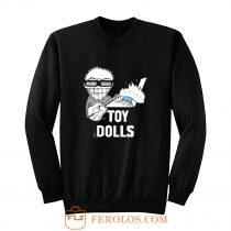 Toy Dolls Punk Rock Band Sweatshirt