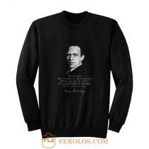WERNER HEISENBERG THE FIRST GULP Sweatshirt
