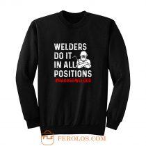 Welder Do It All Positions Sweatshirt