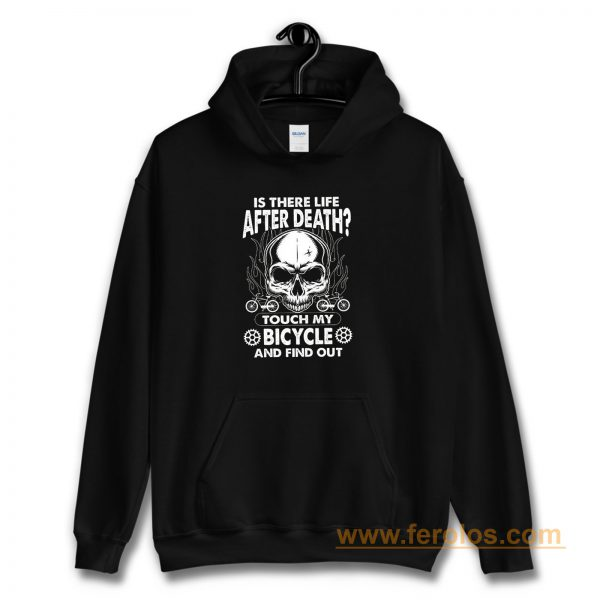 is there life after death BIYCLE Hoodie