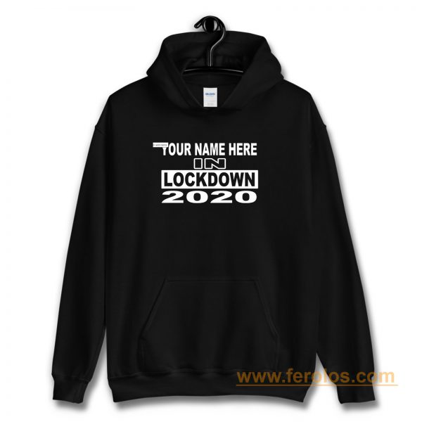 personalised with your name 2020 Self Isolation Hoodie
