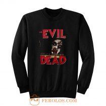 the evil dead zombie horror tanz der teufel Sweatshirt