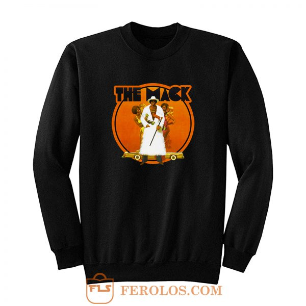 70s Blaxploitation Classic The Mack Art Funny Sweatshirt