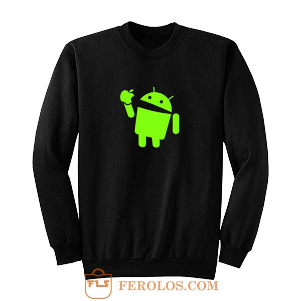 Android Eats Apple Sweatshirt