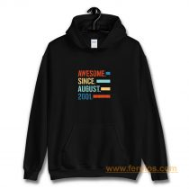 Awesome Since August 2001 Hoodie