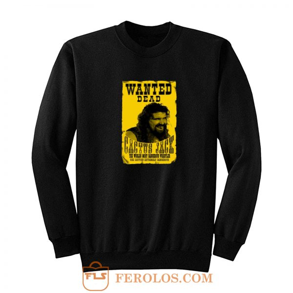 Cactus Jack Mick Foley Yellow Poster Wanted Dead Sweatshirt