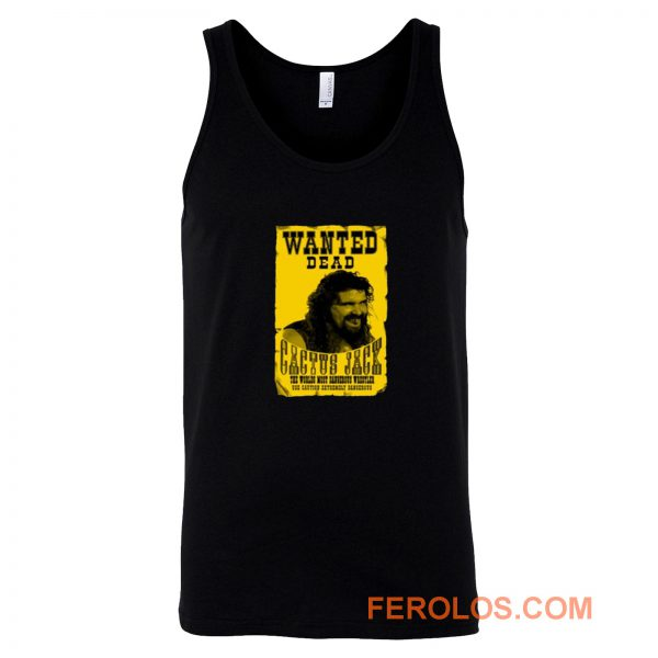 Cactus Jack Mick Foley Yellow Poster Wanted Dead Tank Top