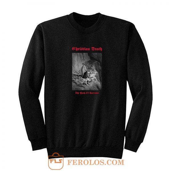Christian Death Rozz Williams Deathrock Sweatshirt