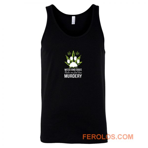 Easily Distracted By Weed And Dogs Tank Top