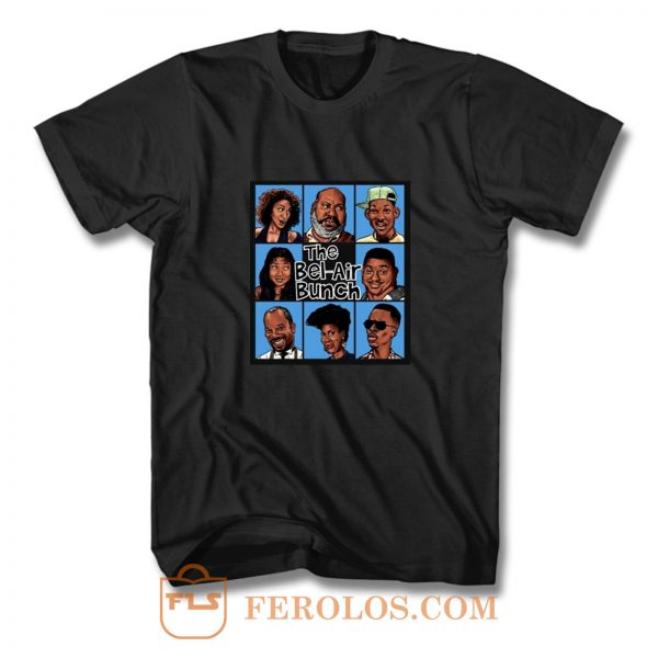 Fresh Prince Of Bel Air Parody The Bel Air Bunch T Shirt