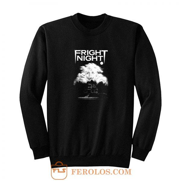 Fright Night Movie Sweatshirt
