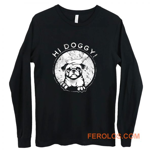 Hi Doggy Dog Long Sleeve