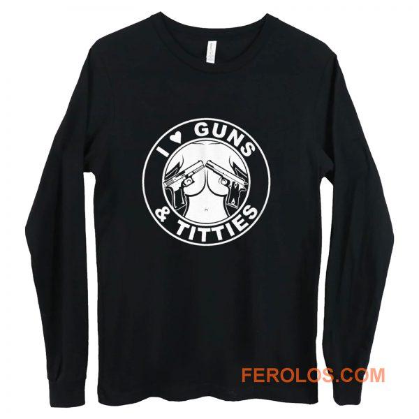 I Love Guns Long Sleeve