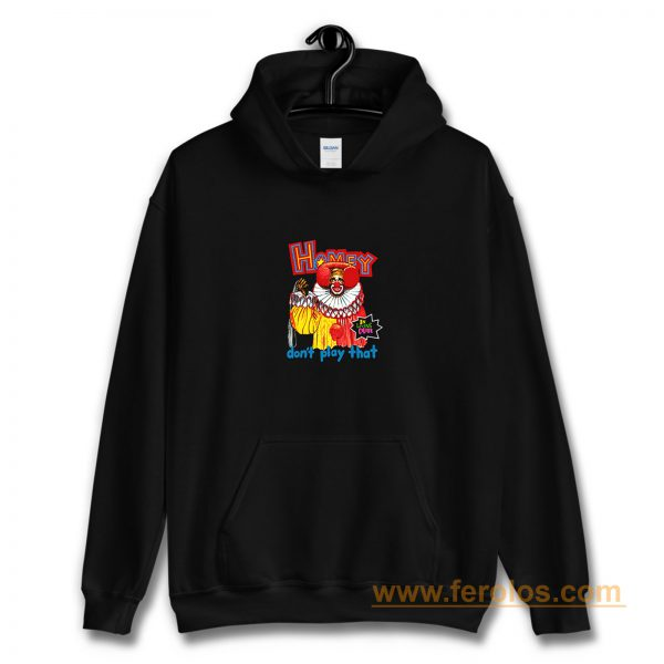In Living Color Homey The Clown Hoodie