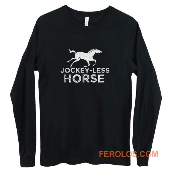 Jockey Less Horse Running Horse Long Sleeve