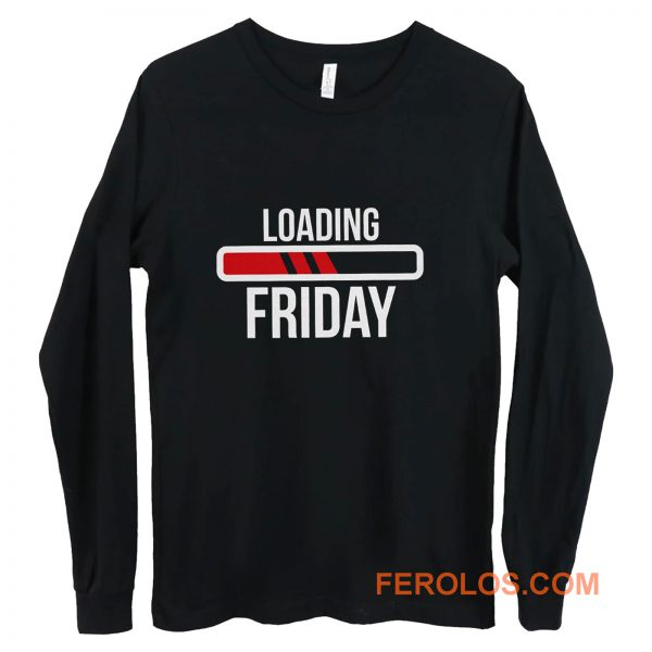 Loading Friday Funny Long Sleeve