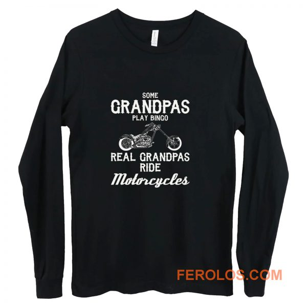 Motorcycles For Grandpa t Grandfather Long Sleeve