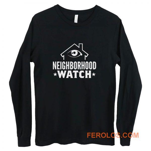 Neighborhood Watch Long Sleeve