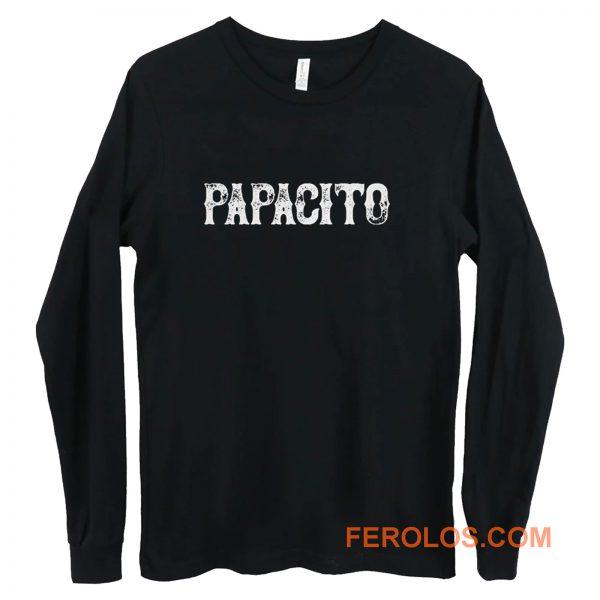 Papacito Long Sleeve