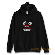 Property Of My Super Sexy September Guy Look Away Human Bone Hand Couple Spouse Hoodie