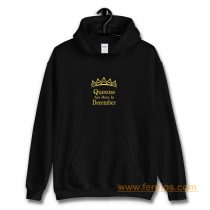 Queens Are Born In December Hoodie