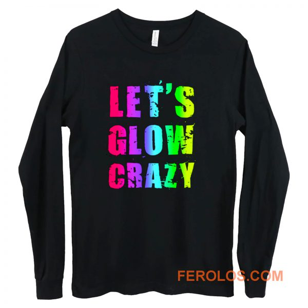 Retro Colorful Party Outfit Lets Glow Crazy Long Sleeve