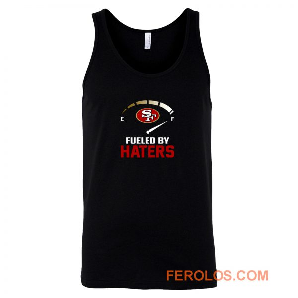 San Francisco 49ers Fueled By Haters Tank Top