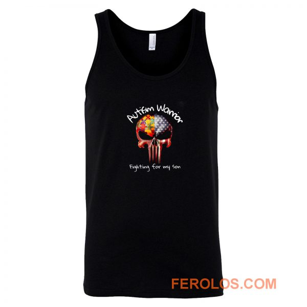 Skull Autism Warrior Fighting For My Son Tank Top