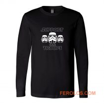 Support Our Troops Stormtrooper Star Wars Darth Vader Jedi Movie Long Sleeve