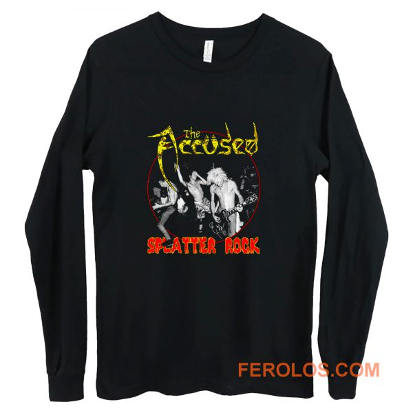 The Accused Splatter Rock Long Sleeve