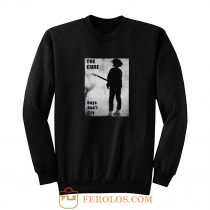 The Cure Boys Dont Cry Rock Band Sweatshirt