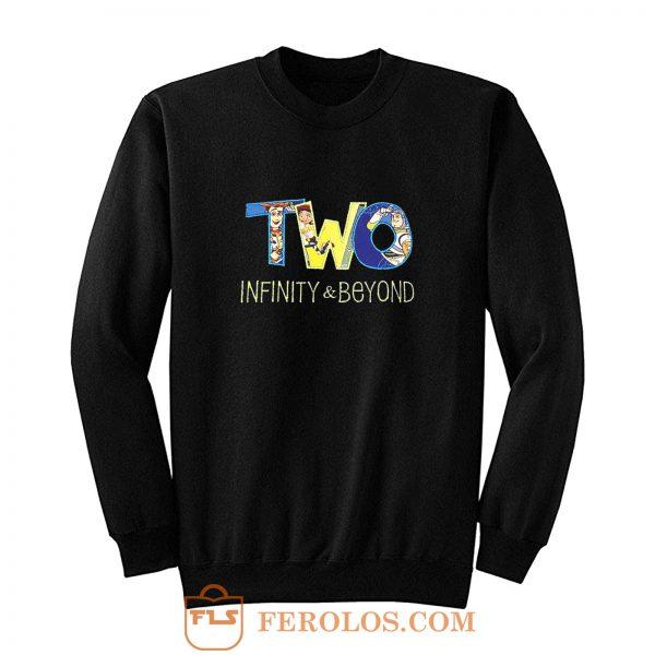 Two Infinity And Beyond Sweatshirt