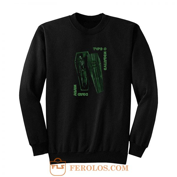 Type O Negative Dead Again Sweatshirt