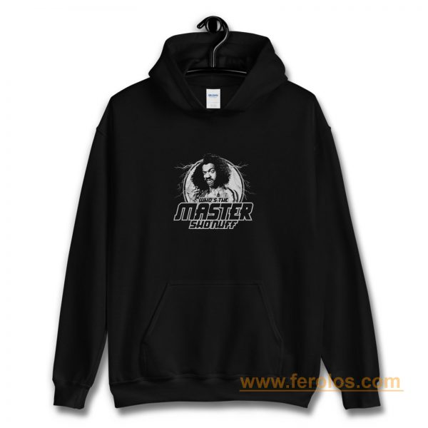 Whos The Master Shonuff The Last Dragon Funny 80s Kung Fu Mma Hoodie