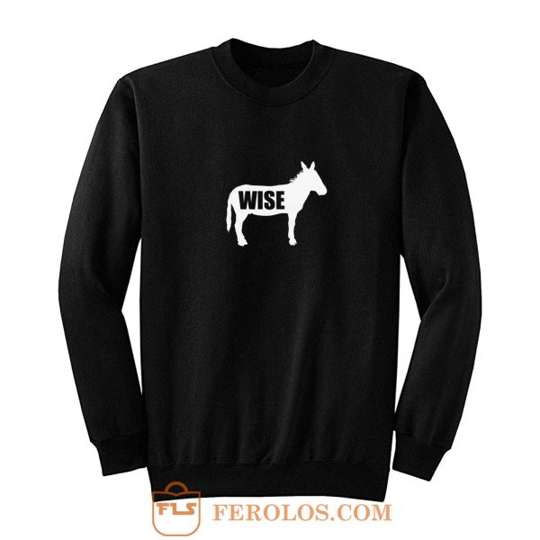 Wiseass Donkey Sweatshirt