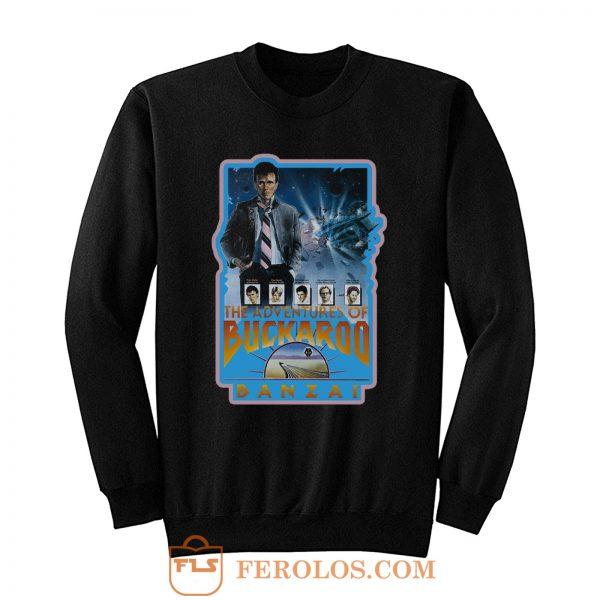 80s Classic Adventures of Buckaroo Banzai Sweatshirt