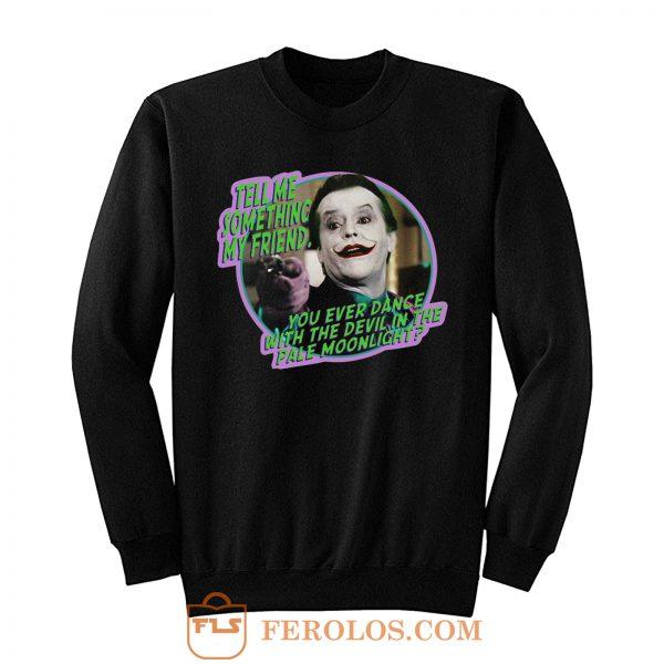 80s Classic Batman The Joker Dance With the Devil Sweatshirt