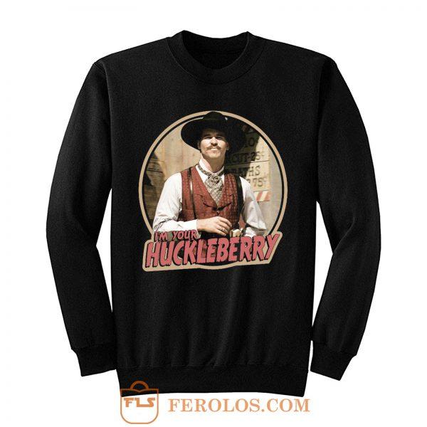 90s Western Classic Tombstone Doc Holliday Im Your Huckleberry Sweatshirt