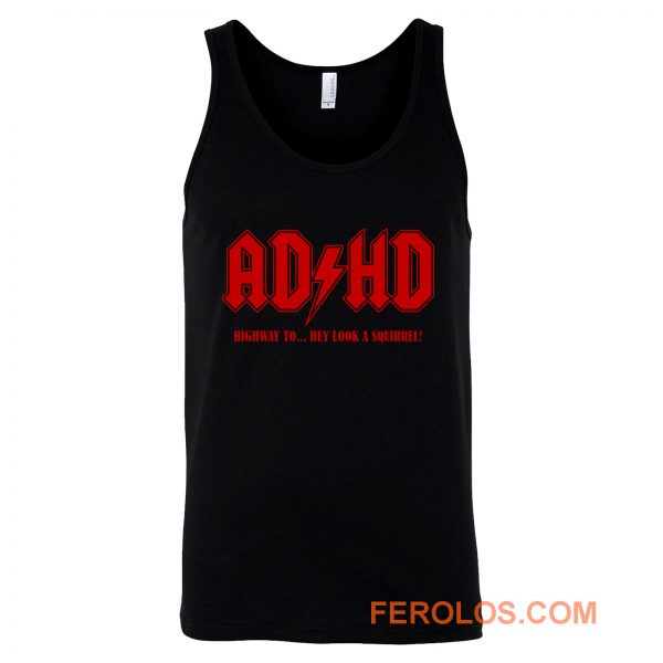 ADHD Highway to Hey Tank Top