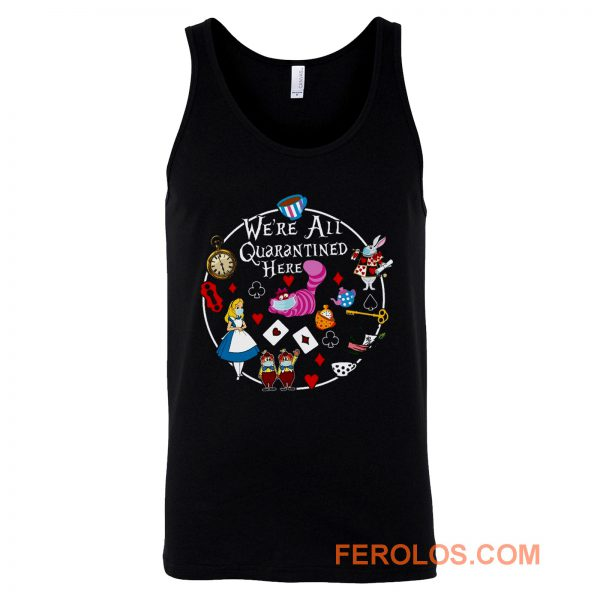 Alice In Wonderland Quarantine Tank Top