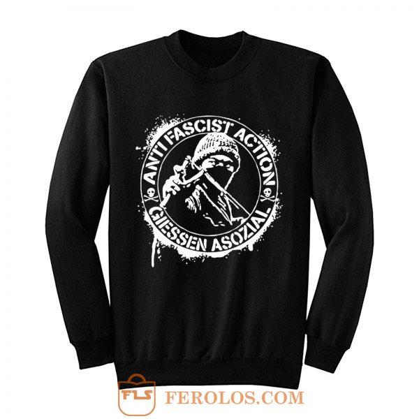 Anti Fascist Action Giessen Asozial Sweatshirt