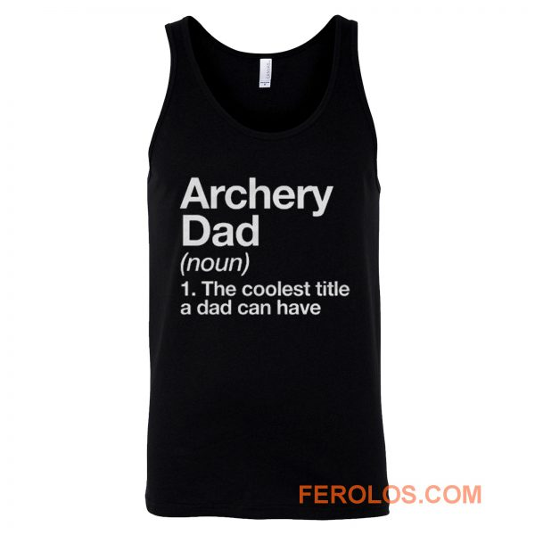 Archery Dad Definition Tank Top