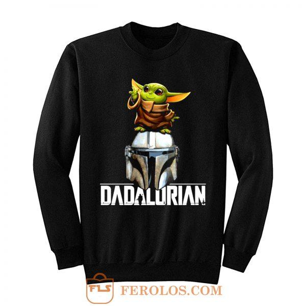 Baby Yoda Dadalorian Funny Star Wars Sweatshirt