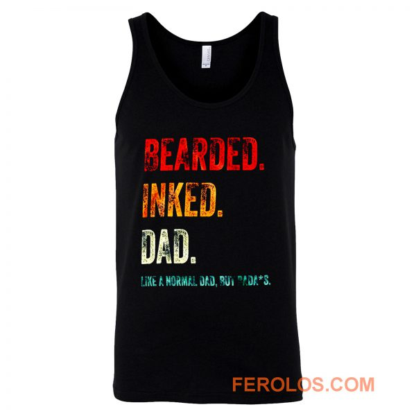 Bearded Inked Dad Like Normal Dad But Badass Vintage Tattoo Dad Tank Top