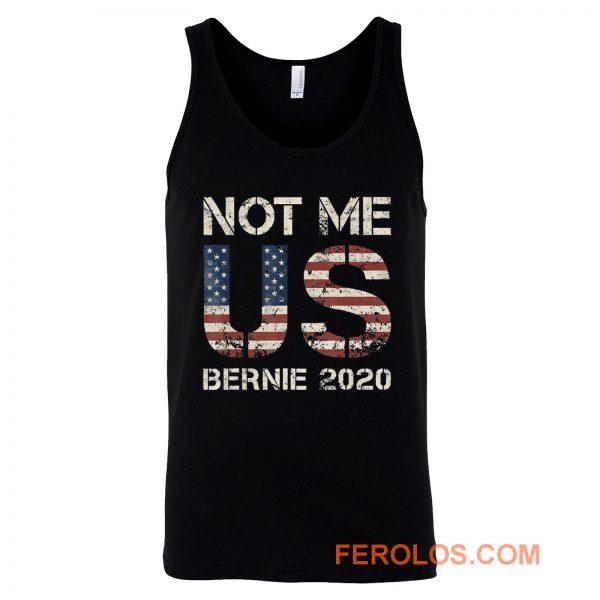Bernie 2020 Not Me US Bernie Sanders Tank Top