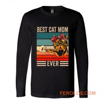 Best Cat Mom Ever Long Sleeve